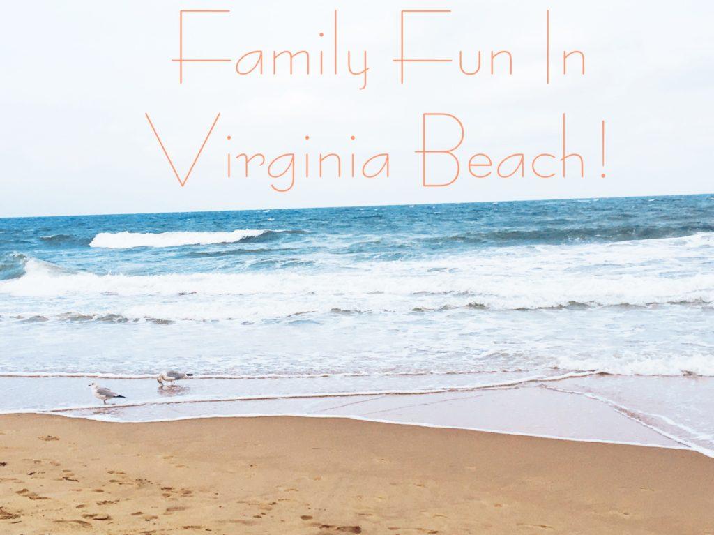 Family Fun In Virginia Beach