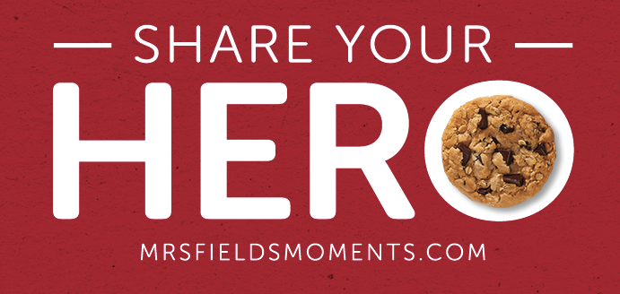 share-your-hero-mrs-fields