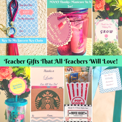 Teacher Appreciation Gifts & FREE Printables!