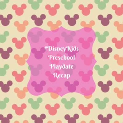 #DisneyKids Preschool Playdate Recap