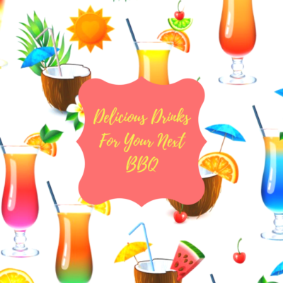 Delicious Drinks For Your Next Summer Time Gathering!