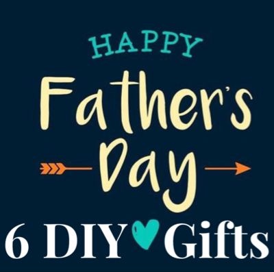 6 Simple DIY Father's Day Gift Ideas