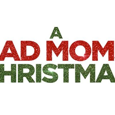 A Bad Moms Christmas Advance Screening~Free Tickets!