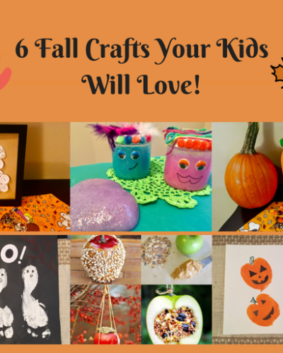 6 Fall Crafts Your Kids Will Love!