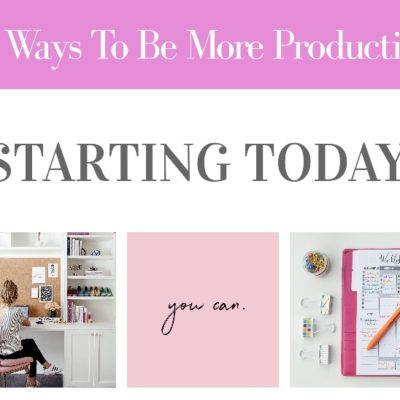 8 Ways You Can Be More Productive This Year, Starting Today!