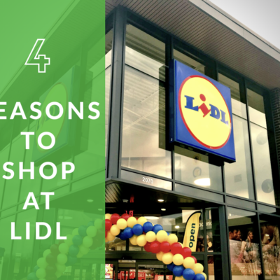 4 Reasons I Love To Shop At Lidl