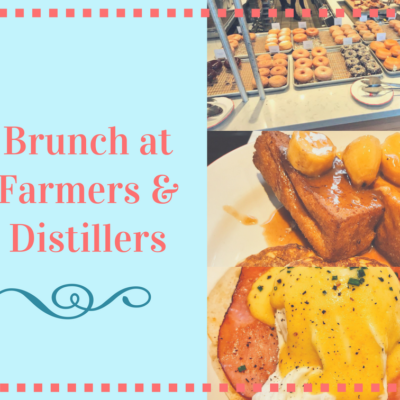Brunch At Farmers & Distillers