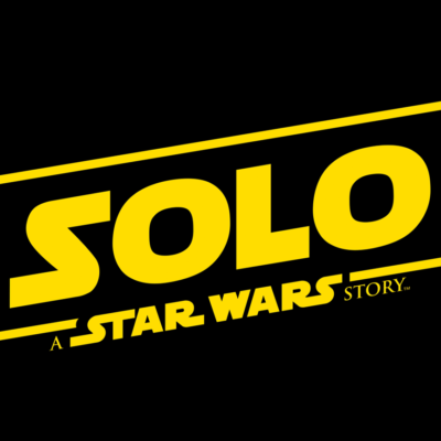 Solo- A Star Wars Story Trailer & Posters!