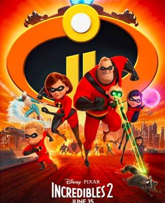 Disney•Pixar's INCREDIBLES 2 – New Trailer & Poster!