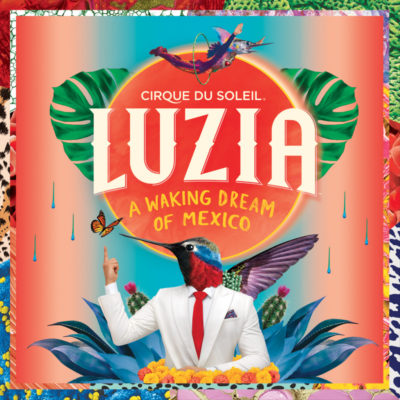 LUZIA – A waking dream of Mexico