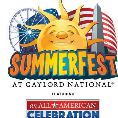 SummerFest Returns to the Gaylord National!