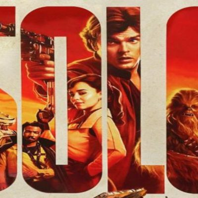 SOLO: A STAR WARS STORY Delivers!
