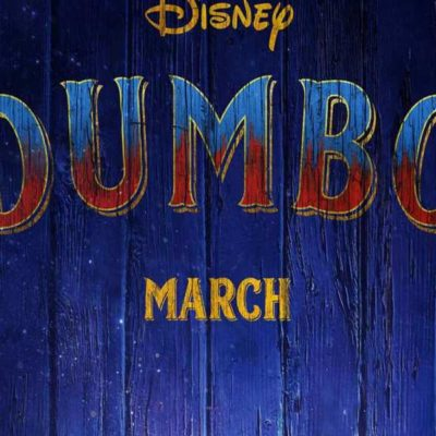 Dumbo Teaser Trailer & Poster- The Sweetest Thing!