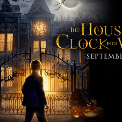The House with a Clock in Its Walls ~ Screening Passes!
