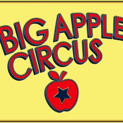 Big Apple Circus ~ Big Family Fun!