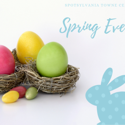 Spring at Spotsylvania Towne Centre!