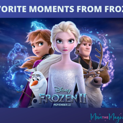 My 5 Favorite Moments From Frozen 2