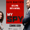 MY SPY – Free Movie Passes
