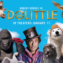 DOLITTLE – Free Screening Passes