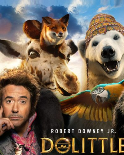 Bring Home Dolittle- Animals and People Alike Will Love It!