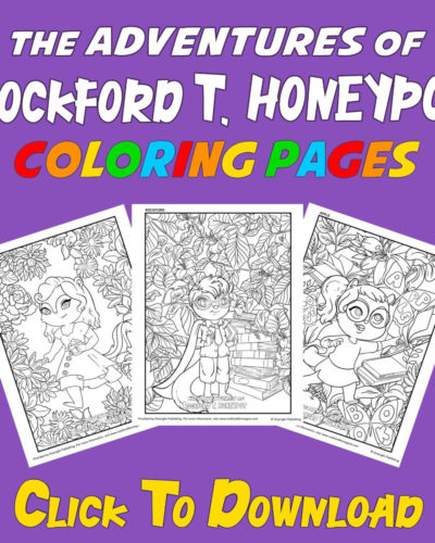 The Adventures of Rockford T. Honeypot ~ Coloring Pages