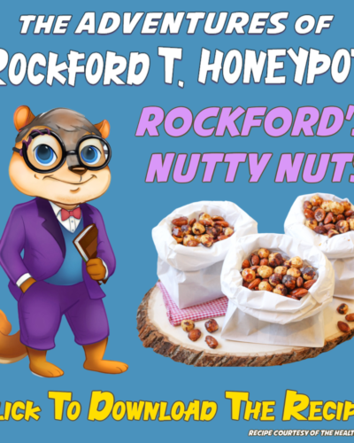 THE ADVENTURES OF ROCKFORD T. HONEYPOT ~ Tasty Recipes