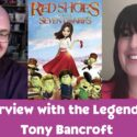 Interview with Animator/Director Tony Bancroft
