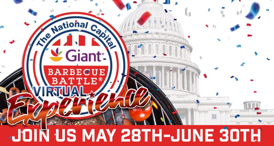 Giant National Capital BBQ Battle 2021 – An All Virtual Event